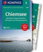 Cover-Bild zu Theil, Walter: KOMPASS Wanderführer Chiemsee, Zwischen Rupertiwinkel, Simssee und Kampenwand. 1:40'000
