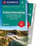 Cover-Bild zu Theil, Walter: KOMPASS Wanderführer Schluchtensteig, mit Hotzenwaldquerweg, Hochrhein-Höhenweg und Ostweg. 1:50'000