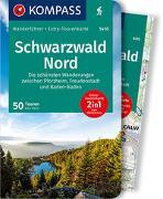 Cover-Bild zu Haan, Elke: KOMPASS Wanderführer Schwarzwald Nord, Die schönsten Wanderungen zwischen Pforzheim, Freudenstadt und Baden-Baden