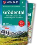 Cover-Bild zu Moczynski, Raphaela: KOMPASS Wanderführer Grödental, Villnößtal, Seiser Alm, Herausraggende Dolomiten. 1:35'000