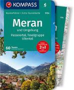 Cover-Bild zu Baumann, Franziska: KOMPASS Wanderführer Meran und Umgebung, Passeiertal, Texelgruppe, Ultental. 1:50'000