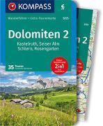 Cover-Bild zu Baumann, Franziska: KOMPASS Wanderführer Dolomiten 2, Kastelruth, Seiser Alm, Schlern, Rosengarten. 1:35'000