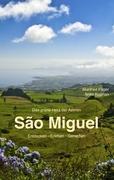 Cover-Bild zu Föger, Manfred: São Miguel