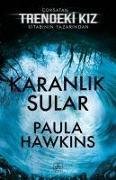 Cover-Bild zu Hawkins, Paula: Karanlik Sular