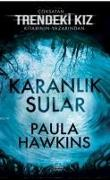 Cover-Bild zu Hawkins, Paula: Karanlik Sular Ciltli