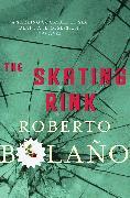 Cover-Bild zu Bolano, Roberto: The Skating Rink