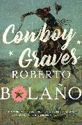 Cover-Bild zu Bolaño, Roberto: Cowboy Graves