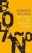 Cover-Bild zu Bolaño, Roberto: Der Geist der Science-Fiction
