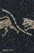 Cover-Bild zu Bolaño, Roberto: Die romantischen Hunde