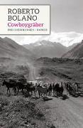 Cover-Bild zu Bolaño, Roberto: Cowboygräber