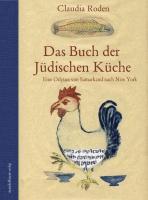 Cover-Bild zu Roden, Claudia: Das Buch der Jüdischen Küche