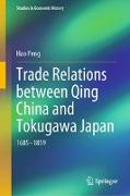 Cover-Bild zu Peng, Hao: Trade Relations between Qing China and Tokugawa Japan