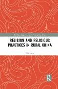 Cover-Bild zu Peng, Mu: Religion and Religious Practices in Rural China