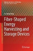 Cover-Bild zu Peng, Huisheng: Fiber-Shaped Energy Harvesting and Storage Devices