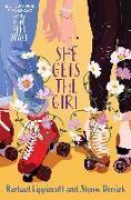 Cover-Bild zu Lippincott, Rachael: She Gets the Girl