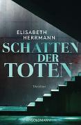 Cover-Bild zu Herrmann, Elisabeth: Schatten der Toten