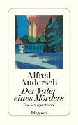 Cover-Bild zu Andersch, Alfred: Der Vater eines Mörders