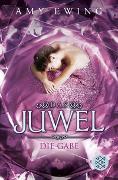 Cover-Bild zu Ewing, Amy: Das Juwel - Die Gabe