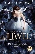 Cover-Bild zu Ewing, Amy: Das Juwel - Der Schwarze Schlüssel