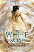 Cover-Bild zu Ewing, Amy: The White Rose