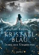 Cover-Bild zu Ewing, Amy: Kristallblau - Insel des Ursprungs