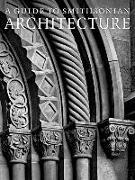 Cover-Bild zu Ewing, Heather: A Guide to Smithsonian Architecture