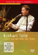 Cover-Bild zu Tolle, Eckhart: Leben aus der Fülle des Seins