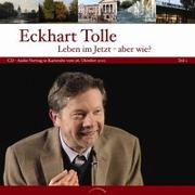 Cover-Bild zu Tolle, Eckhart: Leben im Jetzt - aber wie?