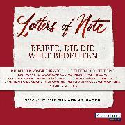 Cover-Bild zu Letters of Note - Briefe, die die Welt bedeuten (Audio Download) von Thalbach, Anna (Gelesen)