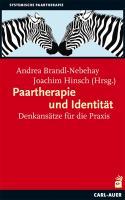 Cover-Bild zu Brandl-Nebehay, Andrea (Hrsg.): Paartherapie und Identität