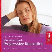 Cover-Bild zu Progressive Relaxation - Hörbuch (Audio Download) von Ohm, Dietmar