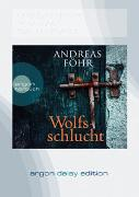 Cover-Bild zu Föhr, Andreas: Wolfsschlucht (DAISY Edition)
