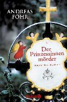Cover-Bild zu Föhr, Andreas: Der Prinzessinnenmörder (eBook)