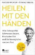 Cover-Bild zu Richter, Karsten: Heilen mit den Händen (eBook)