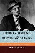 Cover-Bild zu Literary Research and British Modernism von Lewis, Alison M