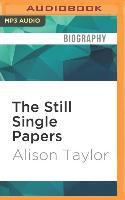 Cover-Bild zu The Still Single Papers von Taylor, Alison