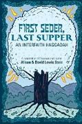 Cover-Bild zu First Seder, Last Supper von Stein, David Lewis