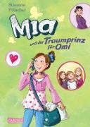 Cover-Bild zu Fülscher, Susanne: Mia 3: Mia und der Traumprinz für Omi (eBook)