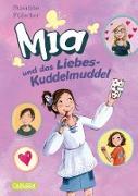 Cover-Bild zu Fülscher, Susanne: Mia 4: Mia und das Liebeskuddelmuddel (eBook)