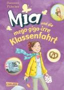 Cover-Bild zu Fülscher, Susanne: Mia 8: Mia und die mega-giga-irre Klassenfahrt (eBook)