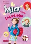 Cover-Bild zu Fülscher, Susanne: Mia 13: Mia und die Li-La-Liebe (eBook)