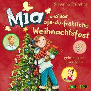 Cover-Bild zu Fülscher, Susanne: Mia und das oje-du-fröhliche Weihnachtsfest (12) (Audio Download)