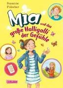 Cover-Bild zu Fülscher, Susanne: Mia 14: Mia und das große Halligalli der Gefühle