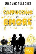 Cover-Bild zu Fülscher, Susanne: Cappuccino Amore (eBook)