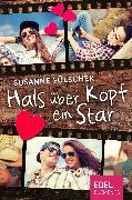 Cover-Bild zu Fülscher, Susanne: Hals über Kopf ein Star (eBook)