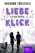 Cover-Bild zu Fülscher, Susanne: Liebe auf den zweiten Klick (eBook)