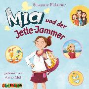 Cover-Bild zu Fülscher, Susanne: Mia und der Jette-Jammer (11) (Audio Download)