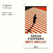 Cover-Bild zu Filipenko, Sasha: Rote Kreuze (Audio Download)