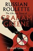 Cover-Bild zu Greene, Richard: Russian Roulette (eBook)