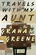 Cover-Bild zu Greene, Graham: Travels with My Aunt (eBook)